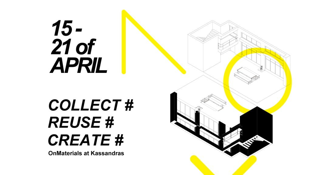 OnMaterials at Kassandras – Collect | Reuse | Create